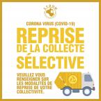 INFO COVID-19 / Reprise de la collecte sélective